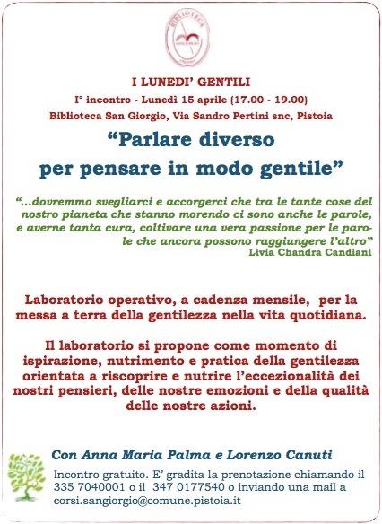 Il Primo pomeriggio gentile a Pistoia lunedì 15 aprile 17-19